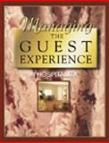 Managing the Guest Experience in Hospitality 9780766814158