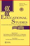 The Problem of Colorblindness in U. S. Education : Historical Trajectories and Contemporary Logistics:a Special Issue of educational Studies, , 0805894152