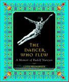 The Dancer Who Flew, Linda Maybarduk, 0887764150