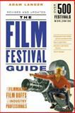The Film Festival Guide, Adam Langer and Chris Barsanti, 1556524153