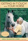Getting in TTouch with Your Horse, Linda Tellington-Jones and Sybil Taylor, 1570764158
