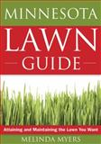 The Minnesota Lawn Guide, Melinda Myers, 1591864151