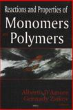 Monomers and Polymers : Reactions and Properties, D'Amore, Alberto and Zaikov, Gennadii Efremovich, 1600214150