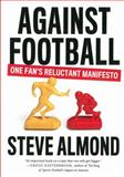 Against Football, Steve Almond, 161219415X