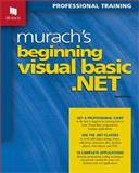 Murach's Beginning Visual Basic.Net : Professional Training, Prince, Anne, 1890774154