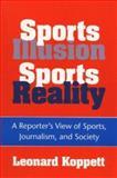 Sports Illusion, Sports Reality 9780252064159