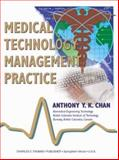 Medical Technology Management Practice, Chan, Anthony Y. K., 0398074151