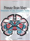 Primate Brain Maps - Structure of the Macaque Brain : A Laboratory Guide with Original Brain Sections, Printed Atlas and Electronic Templates for Data and Schematics, Martin, R. F. and Bowden, D. M., 044450415X