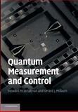 Quantum Measurement and Control, Wiseman, Howard M. and Milburn, Gerard J., 1107424151