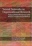 Neural Networks in Organizational Research, David Scarborough and Mark John Somers, 1591474159