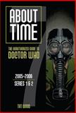 About Time 7: the Unauthorized Guide to Doctor Who (Series 1 To 2), Dorothy Ali, 1935234153