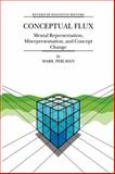 Conceptual Flux : Mental Representation, Misrepresentation, and Concept Change, Perlman, M., 9048154154