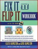 Fix It and Flip It Workbook, Hamilton, Katie and Hamilton, Gene, 007154416X