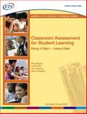 Classroom Assessment for Student Learning : Doing It Right--Using It Well, Arter, Judith A. and Chappuis, Jan, 0135134161