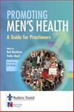 Promoting Men's Health : Developing Practice, Davidson, Neil and Lloyd, Trefor, 0702024163