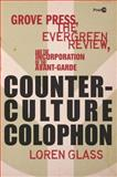 Counterculture Colophon, Loren Glass, 0804784167