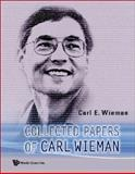 Collected Papers of Carl Wieman, Wieman, 9812704167