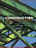 Construction : Principles, Materials and Methods, Olin, Harold B. and Schmidt, John L., 0471284165
