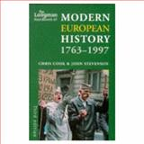 The Longman Handbook of Modern European History, 1763-1997, Cook, Chris and Stevenson, John, 0582304164