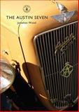 The Austin Seven, Jonathan Wood, 0747804168