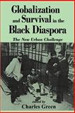 Globalization and Survival in the Black Diaspora 9780791434161