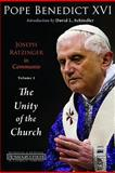 Joseph Ratzinger in Communio the Unity of the Church, Benedict, 0802864163