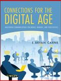 Connections for the Digital Age : Multimedia Communications for Mobile, Nomadic, and Fixed Devices, Carne, E. Bryan, 1118054164