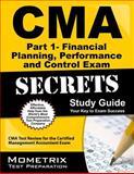 CMA Part 1 - Financial Planning, Performance and Control Exam Secrets Study Guide : CMA Test Review for the Certified Management Accountant Exam, CMA Exam Secrets Test Prep Team, 1609714164