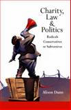 Charity, Law and Politics, Alison Dunn, 1841134163
