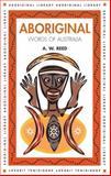 Aboriginal Words of Australia, Alexander Wyclif Reed, 1876334169