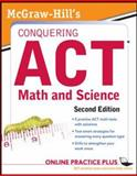 McGraw-Hill's Conquering the ACT Math and Science, 2nd Edition, Dulan, Steven, 007176416X