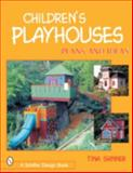 Children's Playhouses, Tina Skinner, 0764314165