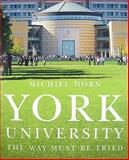 York University : The Way Must Be Tried, Horn, Michiel, 0773534164