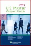U. S. Master Pension Guide (2013), Cch, 0808034162