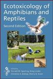 Ecotoxicology of Amphibians and Reptiles, Second Edition, , 1420064169