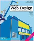 Foundation Web Design : Essential HTML, JavaScript, CSS, Photoshop, Fireworks and Flash, Bhangal, Sham, 190434416X