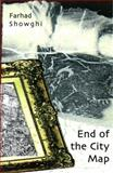 End of the City Map, Farhad Showghi, 1936194163