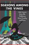 Seasons among the Vines, Paula Moulton, 1938314166