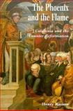 The Phoenix and the Flame : Catalonia and the Counter Reformation, Kamen, Henry, 0300054165