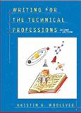 Writing for the Technical Professions, Woolever, Kristin R., 0321084160