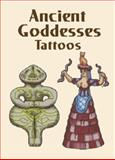 Ancient Goddesses Tattoos, Anna Pomaska, 0486424162