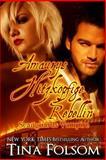 Amaurys Hitzköpfige Rebellin, Tina Folsom, 147000416X