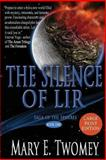 The Silence of Lir - Large Print Edition, Mary E. Twomey, 1480144169