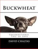 Buckwheat, David Chaltas, 1482504162