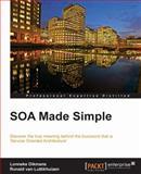 SOA Made Simple, L. Dikmans and R. van Luttikhuizen, 1849684162