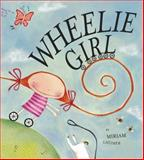 Wheelie Girl, Miriam Latimer and Miriam Ginnings, 0340884169