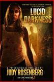 Lucid Darkness, Judy Rosenberg, 0615964168