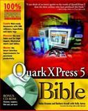QuarkXPress 5 Bible, Galen Gruman and Barbara Assadi, 0764534165