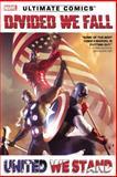 Ultimate Comics Divided We Fall, United We Stand, Brian Wood, Sam Humphries, Brian Michael Bendis, 0785184163
