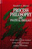 Process Philosophy and Political Ideology 9780791404164